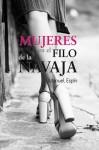 Mujeres en el filo de navaja - Manuel Espin
