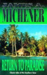Return To Paradise - James A. Michener