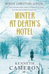 Winter at Death's Hotel - Kenneth M. Cameron