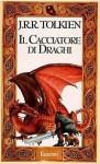 Il Cacciatore di Draghi - J.R.R. Tolkien, Isabella Murro