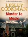 Murder to Music (Libby Serjeant # 8) - Lesley Cookman