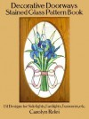 Decorative Doorways Stained Glass Pattern Book - Carolyn Relei