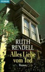 Alles Liebe vom Tod - Ruth Rendell, Edith Walter