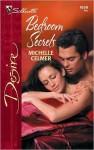 Bedroom Secrets - Michelle Celmer