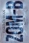 ZOM-B: City - Darren Shan, Emma Galvin