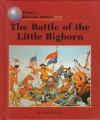 Wh: Battle Little Bighorn - Earle Rice Jr.