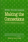 Making the Connections - Beverly Wildung Harrison