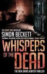 Whispers of the Dead - Simon Beckett