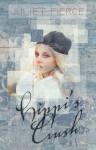 Hippi's Crush - Juliet Pierce