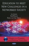 Education to Meet New Challenges in a Networked Society - Leo Jansen