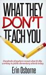 What They Don't Teach You - Erin Osborne