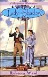 Lady in Shadow (Regency Romance) - Rebecca Ward, Maureen Wartski