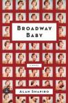 Broadway Baby - Alan Shapiro