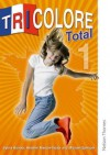 Tricolore Total: Student's Book Stage 1 - Sylvia Honnor, Heather Mascie-Taylor, Michael Spencer