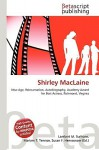 Shirley MacLaine - Lambert M. Surhone, VDM Publishing, Susan F. Marseken