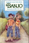 Banjo - Robert Newton Peck, Andrew Glass