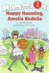 Happy Haunting, Amelia Bedelia - Herman Parish, Lynn Sweat