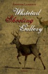 Whitetail Shooting Gallery - Annette LaPointe