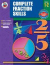 Complete Fractions Skills, Grades 1 - 2 - School Specialty Publishing