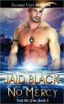 No Mercy (Trek Mi Q'an, #2) - Jaid Black, Tillie Hooper