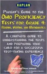 Kaplan Parent's Guide to the Ohio Proficiency Tests for Grade 4:: A Complete Guide to Understanding the Test and Preparing Your Child for a Succes - Cynthia Johnson, Drew Johnson