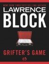 Grifter's Game - Lawrence Block