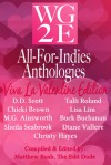 WG2E All-For-Indies-Anthologies: Viva La Valentine Edition - Diane Vallere, D.D. Scott, Chicki Brown, M.G. Ainsworth, Sheila Seabrook, Talli Roland, Lisa Lim, Buck Buchanan, Christy Hayes, Matthew Rush