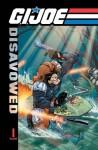G.I. Joe: Disavowed Volume 1 (G.I. Joe - Josh Blaylock, Steve Kurth, Eric Wolfe Hanson, John Larter