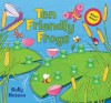 Ten Friendly Frogs [With Sound Chip] - Sally Hobson
