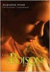 The Poison Diaries (Poison Diaries, #1) - Maryrose Wood, The Duchess Of Northumberland