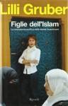 Figlie dell'Islam - Lilli Gruber