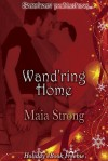 Wand'ring Home - Maia Strong