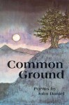 Common Ground - John Daniel