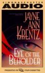 The Eye of the Beholder, The - Jayne Ann Krentz