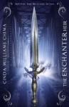 The Enchanter Heir (Heir Chronicles) - Cinda Williams Chima