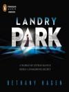 Landry Park - Bethany Hagen, Leslie Bellair