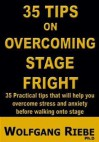 35 Tips to Overcome Stage Fright - Wolfgang Riebe