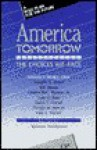 America Tomorrow: The Choices We Face, a Report from the Governance Project - Maureen Steinbruner, Douglas Fraser, B. Inman