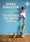 L'analfabeta che sapeva contare - Jonas Jonasson