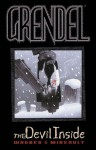 Grendel: The Devil Inside - Matt Wagner, Bernie Mireault