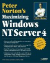 Peter Norton's Maximizing Windows Nt Server 4 - Peter Norton
