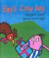 Egg's COSY Day - Margaret Clark, Bettina Guthridge