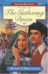 The Gathering Dawn - Sally Laity, Dianna Crawford