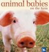 Animal Babies on the Farm - Kingfisher, Kingfisher