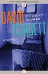 The Devil's Redhead: A Novel (New Blood) - David Corbett