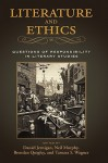 Literature and Ethics: Questions of Responsibility in Literary Studies - Daniel Jernigan, Neil Murphy, Brendan Quigley