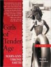 Girls of Tender Age: A Memoir (Audio) - Mary-Ann Tirone Smith