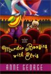Murder Boogies with Elvis - Anne George