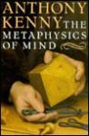 The Metaphysics of Mind - Anthony Kenny