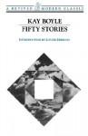 Fifty Stories - Kay Boyle